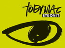 Eye On It von TobyMac